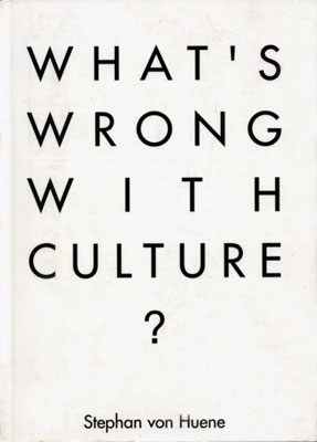 What's Wrong with Culture? 1998